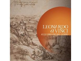 """Vinci – Museo Leonardiano Mostra """"Leonardo a Vinci: alle Origini del Genio"""""""